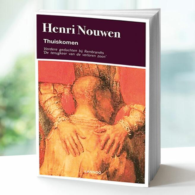 Henri Nouwen Thuiskomen