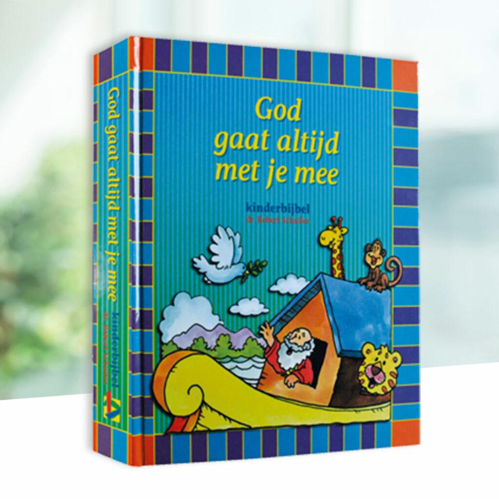 Kinderbijbel God gaat altijd met je mee