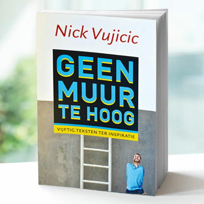 Nick Vujicic - geen muur te hoog